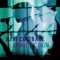 ravi-coltrane-spirit-fiction.jpg