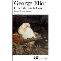 Eliot, Le Moulin sur la Floss