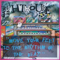 Hit House - Move your feet to the rhythm of the beat M45T