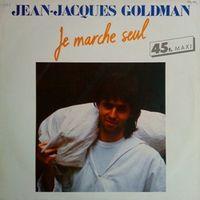 J-J Goldman - Je marche seul M45T