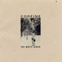 Codeine-1994-TheWhiteBirch2.jpeg