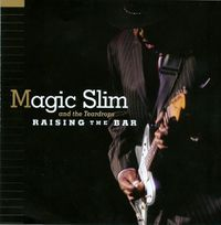 Magic Slim - Raising The Bar