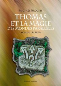 Thomas-et-la-magie-des-mondes-paralleles.jpg