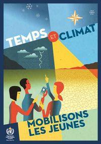 Journée météorologique Mondiale 2014 - Temps et climat