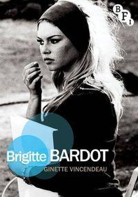 Livre anglais Bardot de Ginette Vincendeau (Blog François