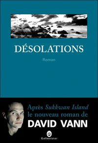 http://img.over-blog.com/200x292/1/08/68/43/LIVRES/desolations-david-vann-gallmeister.jpg