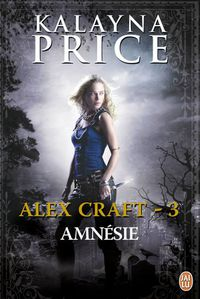 alex-craft--tome-3---amnesie-334340.jpg