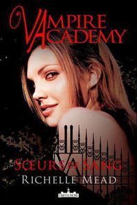 soeurs-sang-tome-1-vampire-academy-richelle-m-L-1.jpg