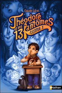 Theodore-et-ses-13-fantomes-T1.jpg