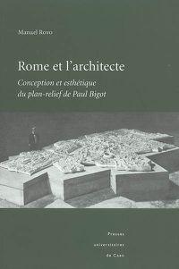 Royo, Rome et l'architecte