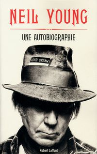 NeilYoung-2012-UneAutobiographie