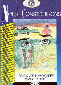 Nous construisons1991