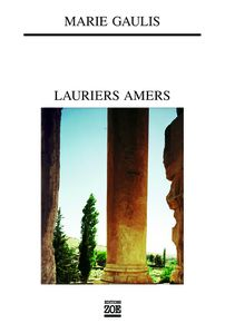 Lauriers amers GAULIS