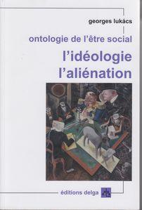 Ontologie Ideologie Aliénation