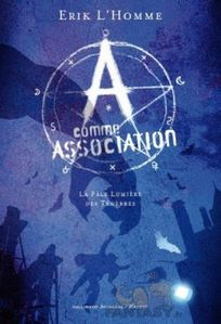 book cover a comme association volume 1 la pale lumiere d