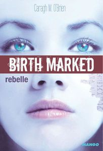 birth marked rebelle 1 caragh o'brien