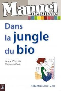Dans-la-jungle-du-bio.jpg