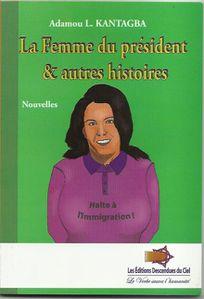 la femme du president et autres histoires