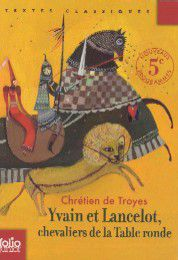Perceval ou le conte de graal yvain et lancelot le - Resume contes et legendes des chevaliers de la table ronde ...