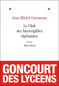 le-club-des-incorrigibles-optimistes-jean-michel-guenassia