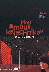 mon-amour-kalachnikov.jpg