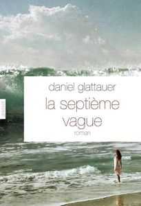 la septième vague daniel glattauer