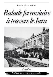 Balade-ferroviaire-a-travers-le-Jura.jpg