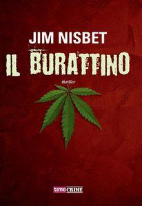 Il Burattino di Jim Nisbet propone un viaggio incalzante nel mondo del narcotraffico e della violenza