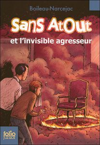 Sans Atout et l'invisible agresseur