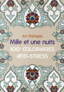 coloriages anti-stress 1001 nuits