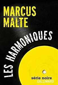 Marcus-Malte---couv_harmoniques.jpg