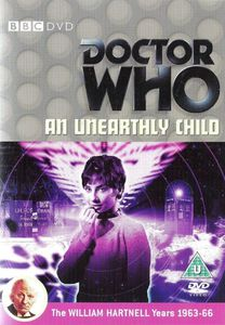 Dr Who - the beginning - an untheraly child