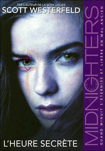 midnighters,-tome-1---l-heure-secrete- westerfeld scott