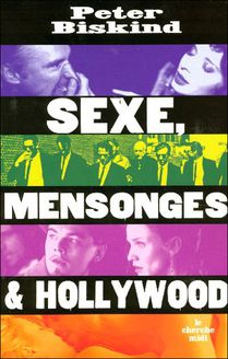 Sexe, mensonges & Hollywood (broché)