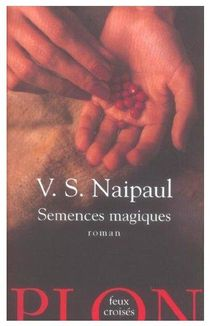 Naipaul-Magic-seeds.jpg