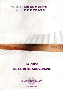 Banque de France La Crise de la Dette Souveraine Juin 2012