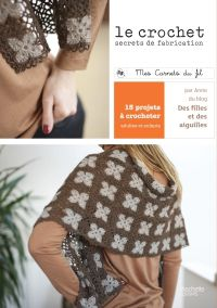 Le crochet, secret de fabrication