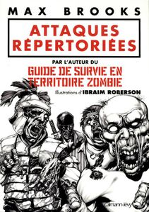 http://img.over-blog.com/211x300/3/85/36/69/Images-2/Image-9/the-zombie-survival-guide-attaques-repertoriees.jpg