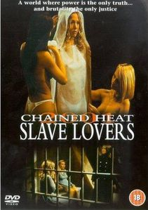 Chained Heat Slave Lovers a.k.a Rage of the Innocents