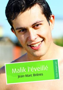 MALIK L EVEILLE JEAN MARC BRIERES