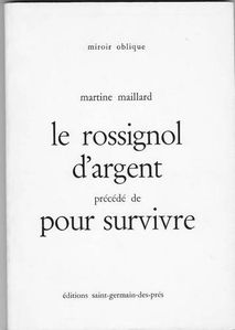 Rossignol d'Argent-Martine Maillard