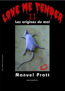 love me tender 2 - les origines du mal