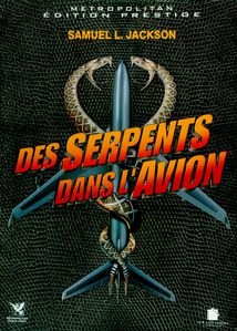Des Serpents dans l avion