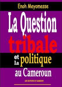 La_Question_Tribale_Camerou-copie-1.jpg