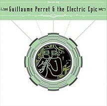 guillaume-perret-electric-epi