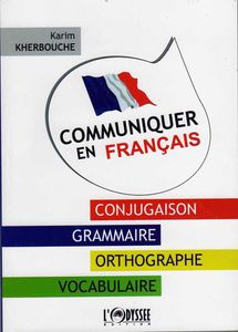 Communiquer en franais de Karim Kherbouche