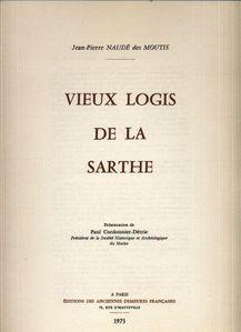 Vieux-logis-de-la-Sarthe--Jean-Pierre-Naude-des-Moutis--tit.jpg