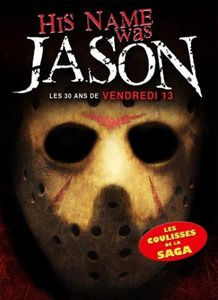 his-name-was-jason-les-30-ans-de-vendredi-13.jpg