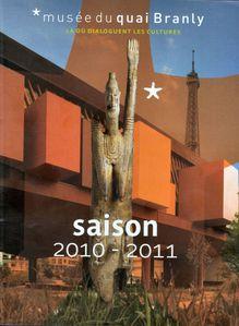 Musee quai Branly brochure saison 2010 2011
