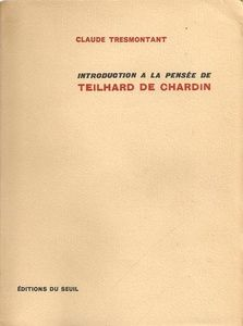Introduction à la pensée de Teilhard de Chardin